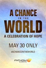 A Chance in the World - Premiere
