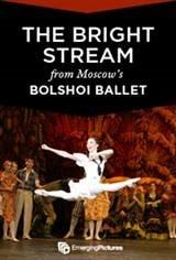 Bolshoi Ballet: The Bright Stream ENCORE