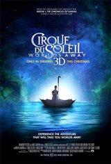 Cirque du Soleil: Worlds Away - An IMAX 3D Experience