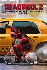 Deadpool 2: The IMAX Experience