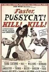 Faster Pussycat.. Kill! Kill!