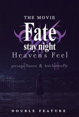 Fate/stay night [Heaven's Feel] 1 & 2 - Double Feature