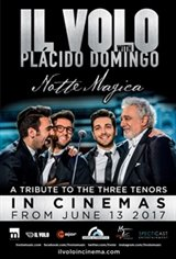 Il Volo with Plácido Domingo: Notte Magica - A Tribute to the Three Tenors