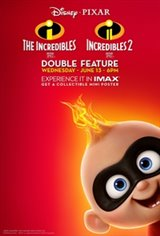 Incredibles Double Feature: The IMAX Experience