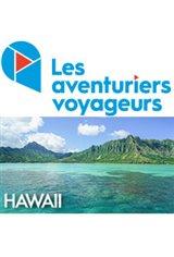Les Aventuriers Voyageurs : Hawaii - Le paradis