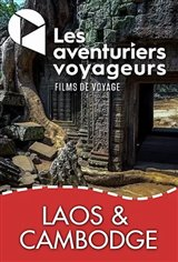 Les Aventuriers Voyageurs : Laos et Cambodge