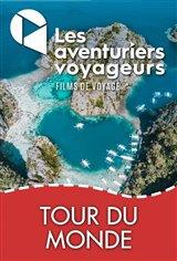 Les Aventuriers Voyageurs : Tour du monde - Tout quitter pour voyager
