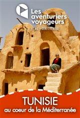 Les Aventuriers Voyageurs : Tunisie - Au coeur de la Méditerranée
