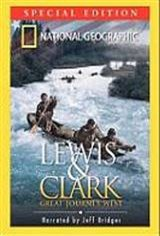 Lewis and Clark: Great Journey West