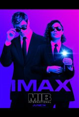 Men in Black: International - An IMAX 3D Experience