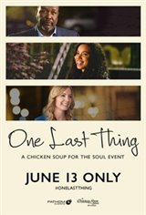 One Last Thing - Presented by Chicken Soup for the Soul