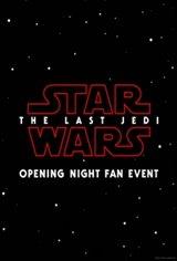 Star Wars: The Last Jedi - Opening Night Fan Event