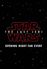 Star Wars: The Last Jedi - An IMAX 3D Experience Opening Night Fan Event