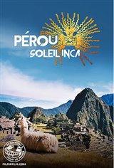 Passeport pour le Monde - Pérou : Soleil Inca