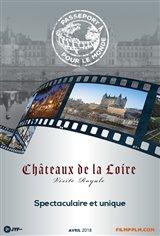 Passeporte pour le Monde - Châteaux de la Loire : Visite royale