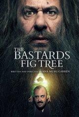 The Bastards' Fig Tree (La higuera de los bastardos)