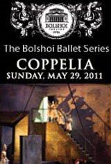 The Bolshoi Ballet: Coppelia