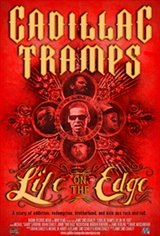 The Cadillac Tramps: Life On the Edge