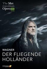 The Metropolitan Opera: Der Fliegende Holländer ENCORE