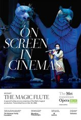 The Metropolitan Opera: The Magic Flute - Holiday Encore