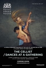 The Royal Opera House: The Cellist/ Dances at a Gathering