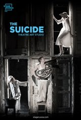 Theatre Art Studio: The Suicide