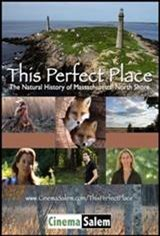 This Perfect Place: A Natural History of the Massachusetts North Shore