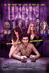 Behaving Badly Movie Poster