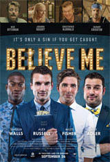 Believe Me Movie Poster