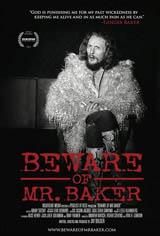 Beware of Mr. Baker Movie Poster