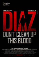 Diaz: Don't Clean Up This Blood Movie Poster