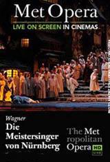 The Metropolitan Opera: Die Meistersinger von Nurnberg Movie Poster