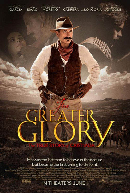 For Greater Glory Large Poster
