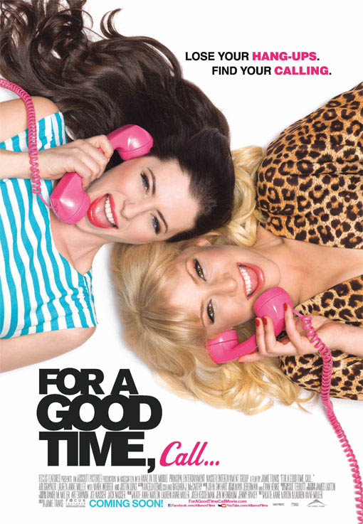 For A Good Time, Call... official Movie Poster
