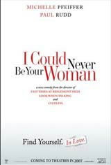 I Could Never Be Your Woman Movie Poster