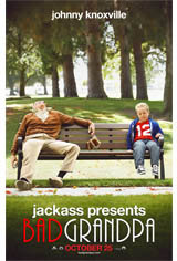 Jackass Presents: Bad Grandpa Movie Poster
