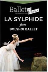 Ballet in Cinema: La Sylphide from the Bolshoi Ballet Movie Poster
