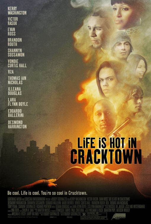 Life is Hot in Cracktown Large Poster
