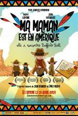 Ma maman est en Amérique, elle a rencontré Buffalo Bill Movie Poster
