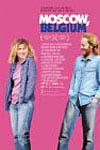 Moscow, Belgium Movie Poster