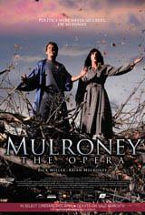 Mulroney: The Opera Movie Poster