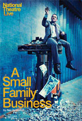 National Theatre Live: A Small Family Business Movie Poster