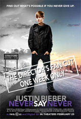 Justin Bieber: Never Say Never - The Director's Fan Cut Movie Poster