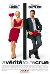 La vérité toute crue Movie Poster