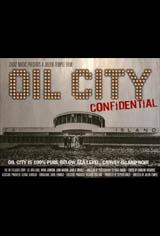 Oil City Confidential Movie Poster