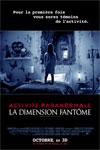 Activité paranormale : La dimension fantôme