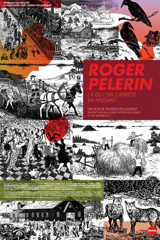 Roger Pelerin, là où l'on s'arrête en passant Large Poster