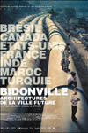 Bidonville : Architecture de la ville future