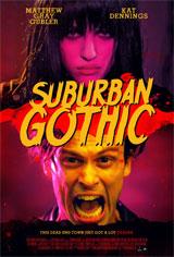 Suburban Gothic Movie Poster