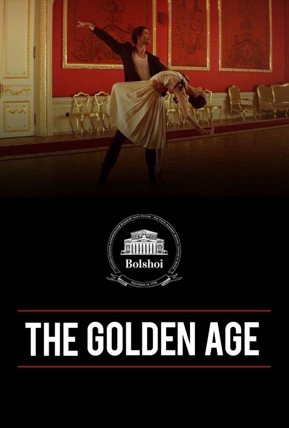 Bolshoi Ballet: The Golden Age movie large poster.